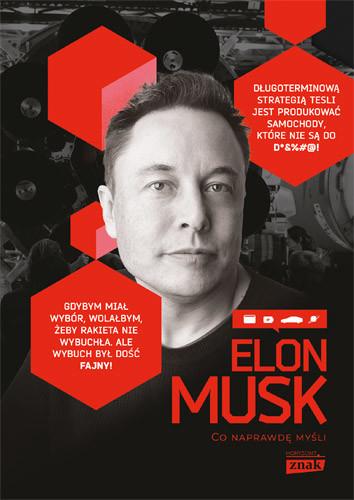 okładka Elon Musk. Co naprawdę myśli, Książka | Gablankowski Maciej