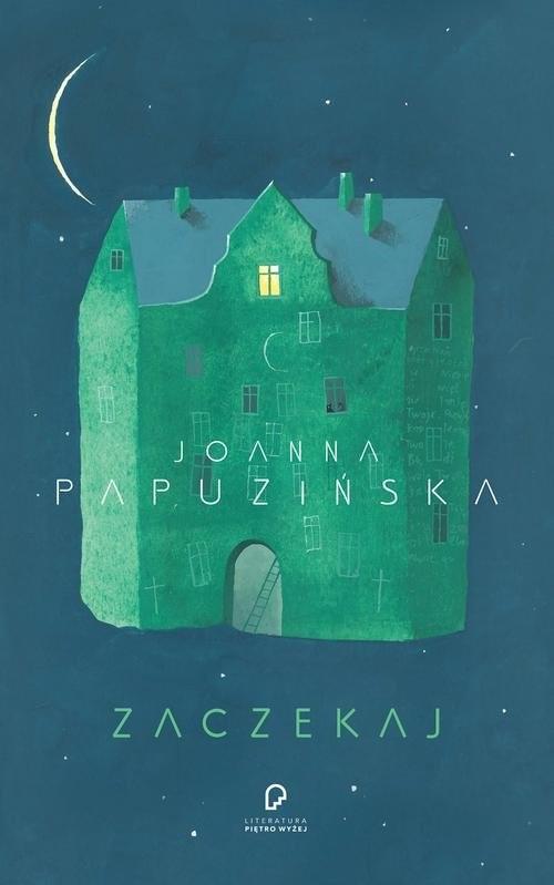 okładka Zaczekaj, Książka | Papuzińska Joanna