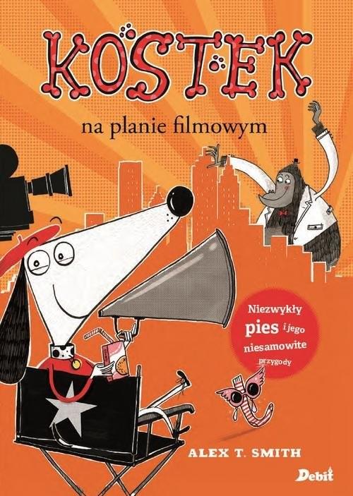 okładka Kostek na planie filmowym, Książka   Alex T. Smith