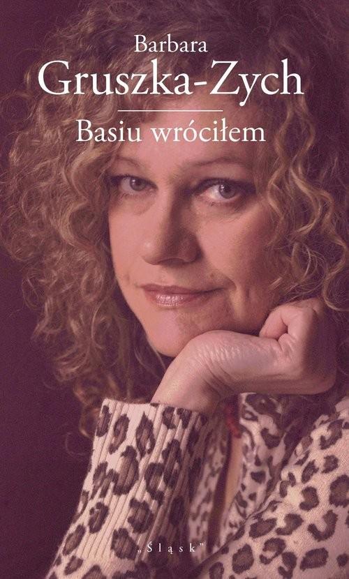 okładka Basiu wróciłem, Książka | Gruszka-Zych Barbara