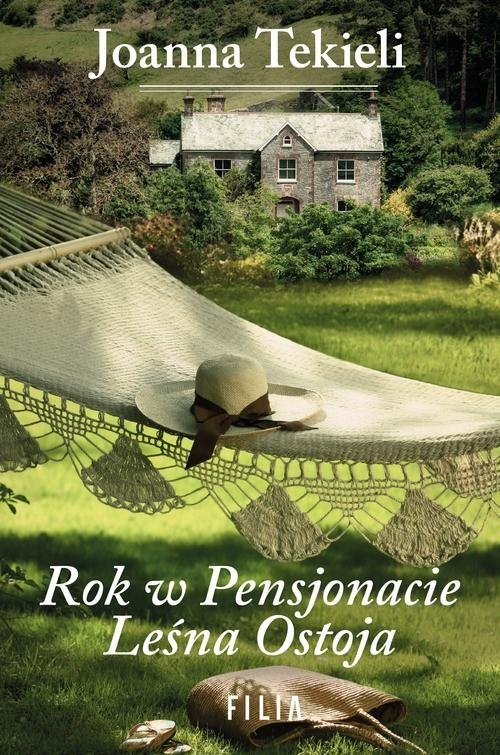 okładka Rok w Pensjonacie Leśna Ostoja, Książka | Tekieli Joanna