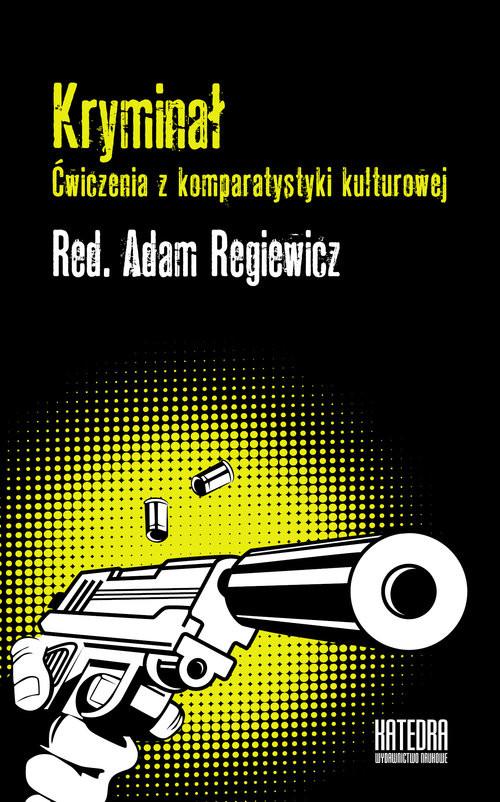 okładka Kryminał Ćwiczenia z komparatystyki kulturowej, Książka |