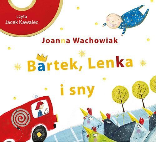 okładka Bartek, Lenka i snyaudiobook | MP3 | Joanna  Wachowiak