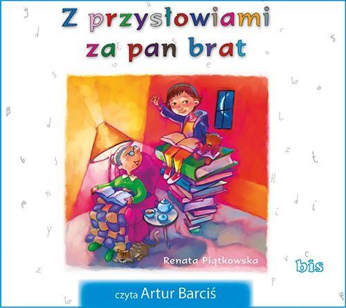 okładka Z przysłowiami za pan brataudiobook | MP3 | Renata  Piątkowska