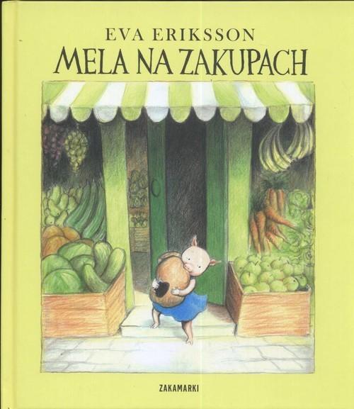 okładka Mela na zakupach, Książka | Eva Eriksson