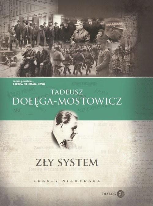 okładka Zły system Teksty niewydane, Książka | Tadeusz Dołęga-Mostowicz