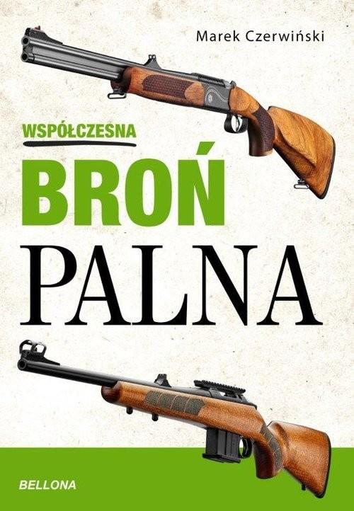 okładka Współczesna broń palna, Książka   Marek Czerwiński