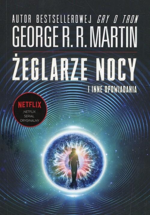 okładka Żeglarze nocy i inne opowiadania, Książka | George R.R. Martin