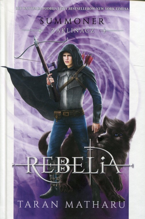 okładka Summoner Zaklinacz Tom 4 Rebeliaksiążka |  | Tharan Matharu