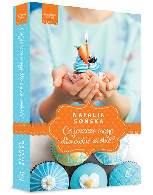 okładka Jagodowa miłość Tom 2 Co jeszcze mogę dla ciebie zrobić?, Książka | Natalia Sońska