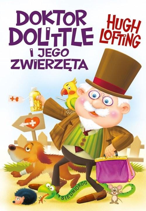 okładka Doktor Dolittle i jego zwierzęta, Książka | Lofting Hugo