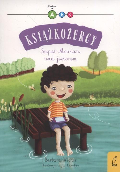 okładka Książkożercy Super Marian nad jeziorem, Książka | Wicher Barbara