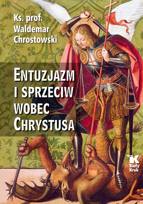 okładka Entuzjazm i sprzeciw wobec Chrystusa Listy do Siedmiu Kościołów Apokalipsy, Książka | Chrostowski Waldemar