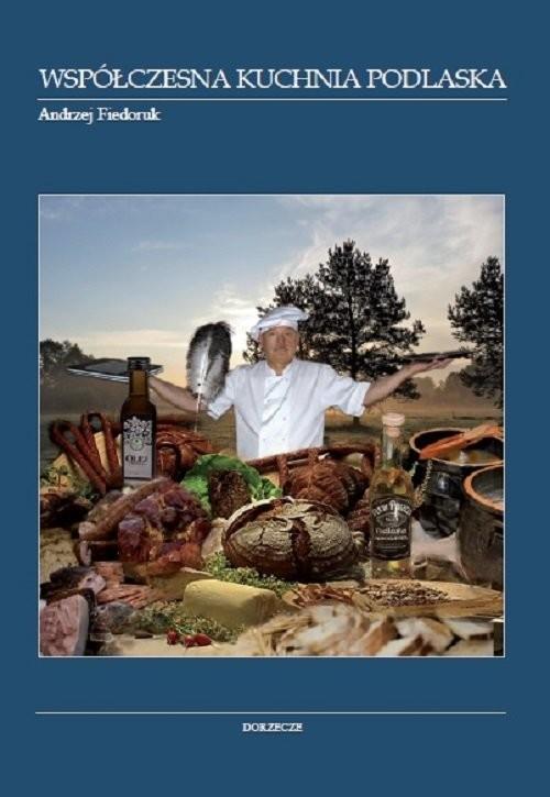 okładka Współczesna kuchnia podlaska, Książka | Fiedoruk Andrzej