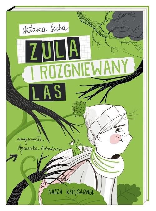 okładka Zula i rozgniewany las, Książka | Socha Natasza