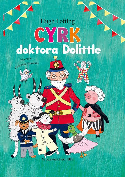 okładka Cyrk doktora Dolitlla, Książka | Hugh Lofting