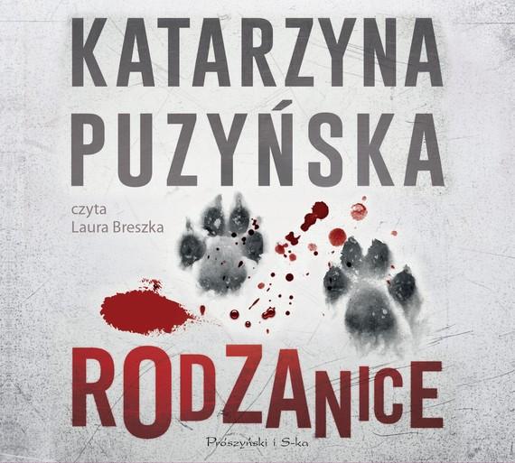 okładka Rodzanice, Audiobook   Katarzyna Puzyńska