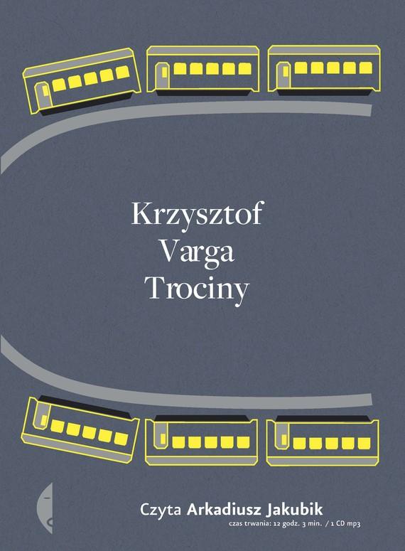 okładka Trociny, Audiobook | Krzysztof Varga