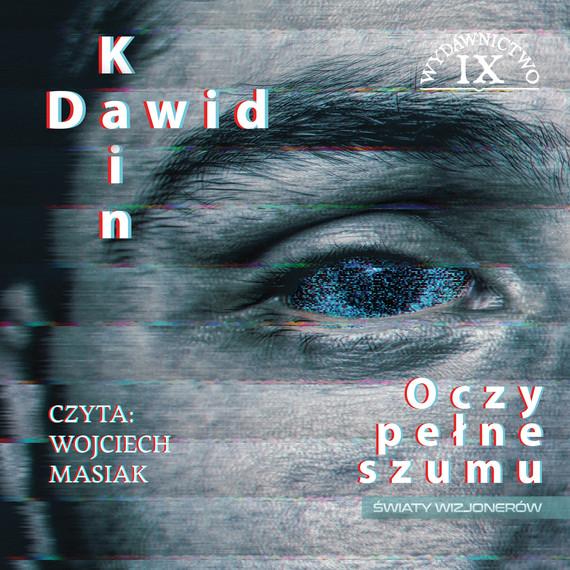 okładka Oczy pełne szumu, Audiobook | Dawid Kain