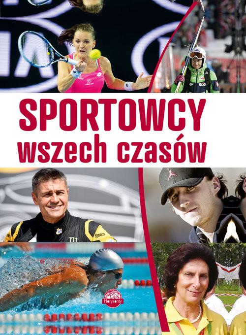 okładka Sportowcy wszech czasów, Książka | Szymanowski P