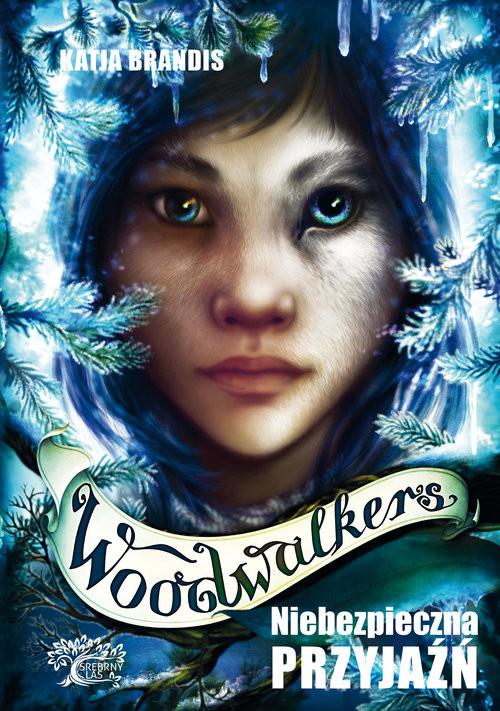okładka Woodwalkers tom 2 Niebezpieczna przyjaźń, Książka   Brandis K.