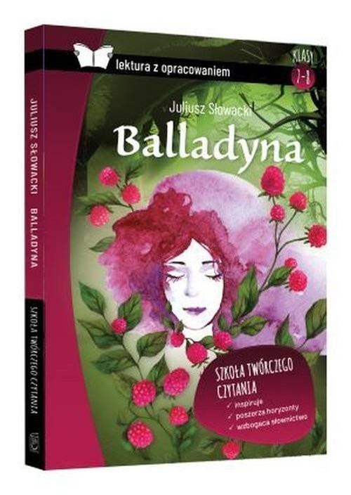 okładka Balladyna Juliusz Słowacki lektura z opracowaniem, Książka | Zioła-Zemczak Katarzyna