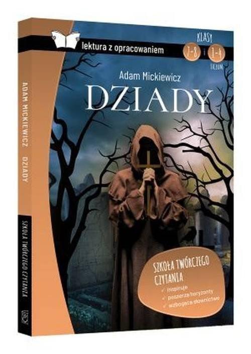 okładka Dziady Adam Mickiewicz Lektura z opracowaniem, Książka | Zioła-Zemczak Katarzyna