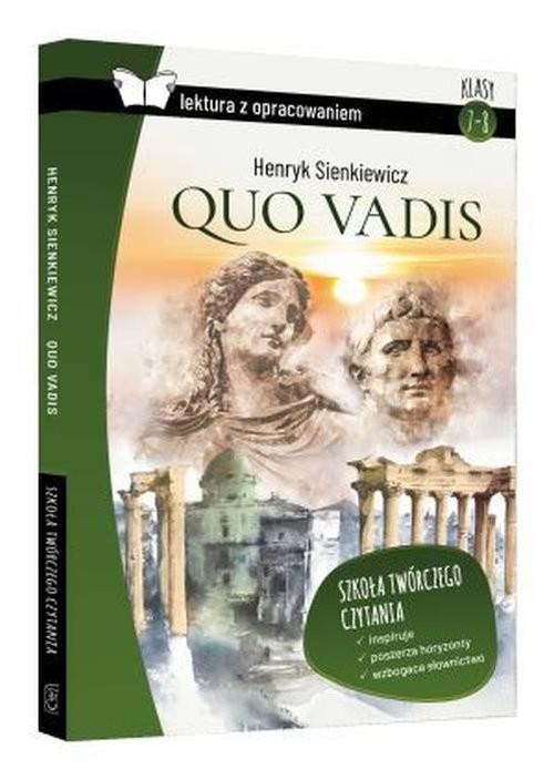 okładka Quo vadis Henryk Sienkiewicz lektura z opracowaniem, Książka | Zioła-Zemczak Katarzyna