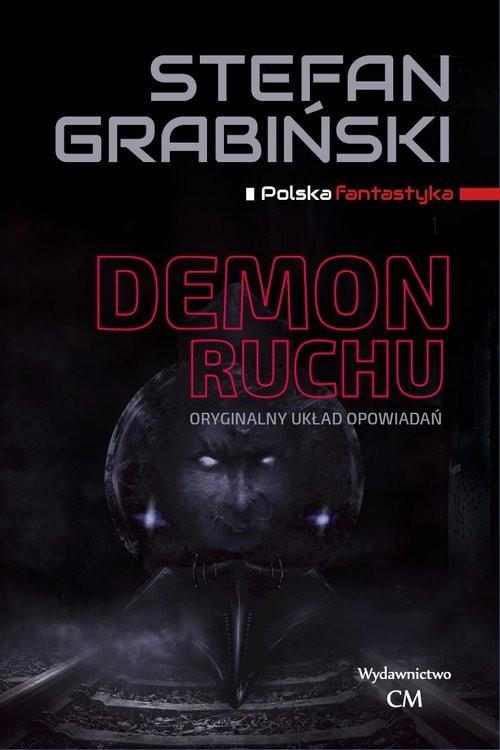 okładka Demon ruchu, Książka | Stefan Grabiński