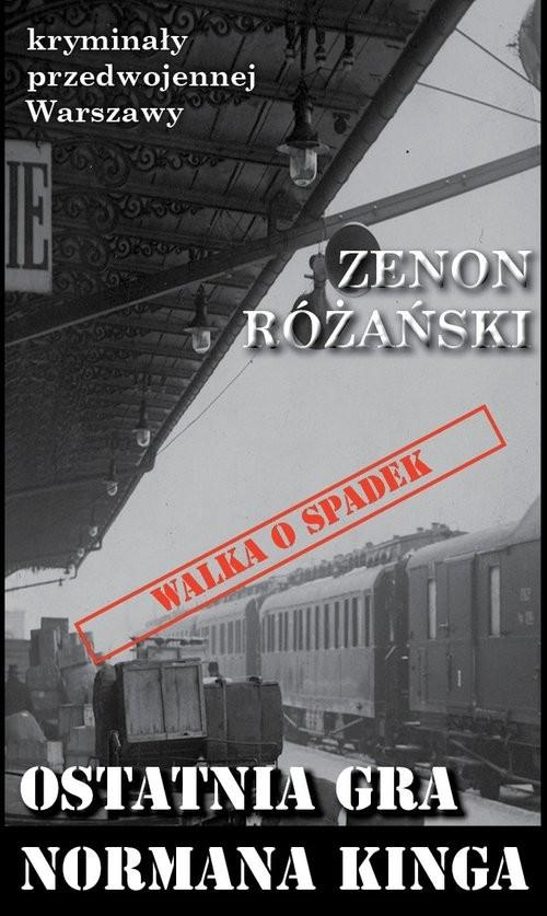 okładka Ostatnia gra Normana Kinga, Książka | Różański Zenon