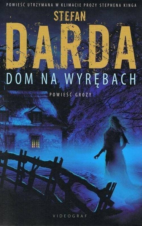 okładka Dom na wyrębachksiążka |  | Darda Stefan
