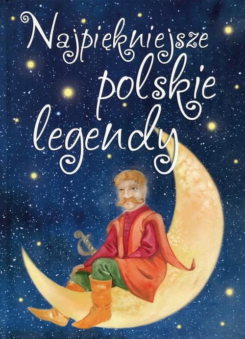 okładka Najpiękniejsze polskie legendy, Książka |