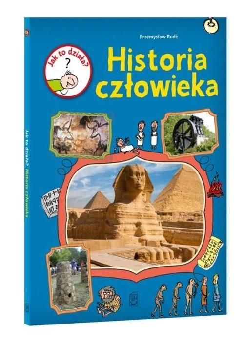 okładka Jak to działa Historia człowieka, Książka | Rudź Przemysław
