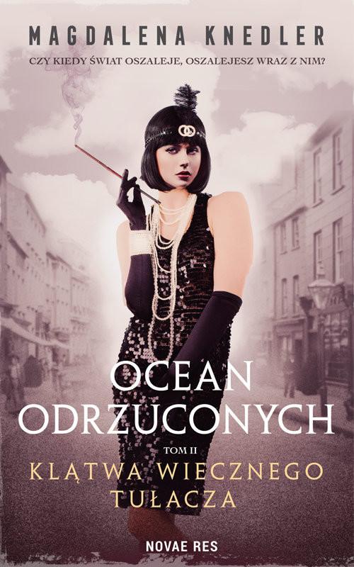 okładka Ocean odrzuconych Tom 2 Klątwa wiecznego tułacza, Książka | Knedler Magdalena
