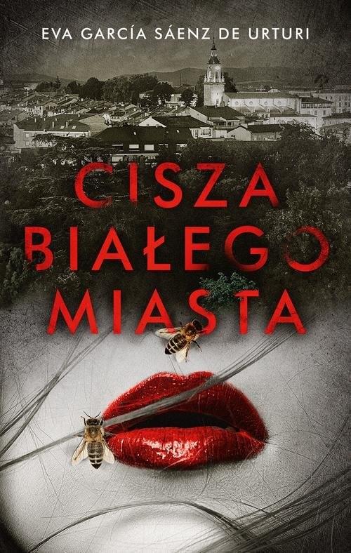 okładka Cisza białego miastaksiążka |  | Urturi Eva Garcia Saenz de