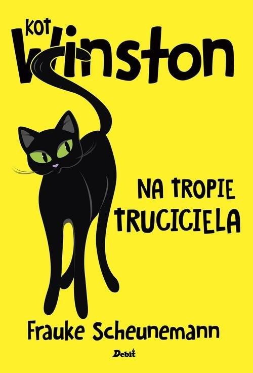 okładka Kot Winston Na tropie truciciela, Książka   Scheunemann Frauke