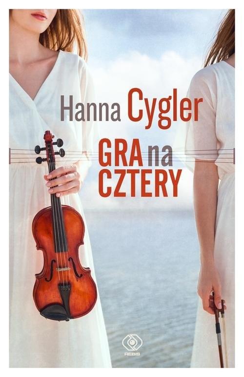 okładka Gra na cztery, Książka | Cygler Hanna