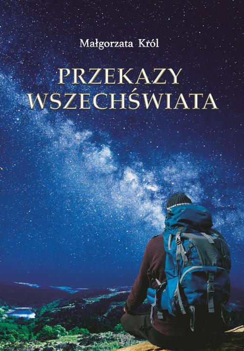 okładka Przekazy Wszechświata, Książka | Król Małgorzata
