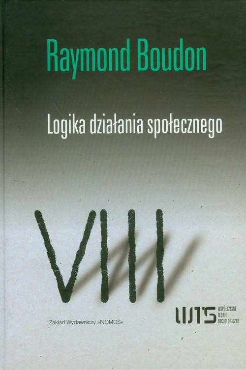 okładka Logika działania społecznegoksiążka |  | Boudon Raymond