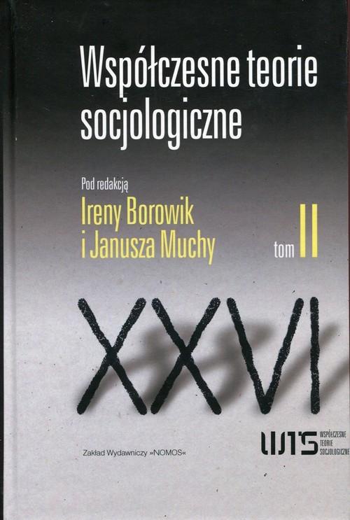 okładka Współczesne teorie socjologiczne Tom 2 Antologia tekstówksiążka     