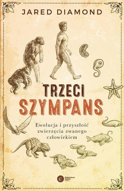 okładka Trzeci szympans Ewolucja i przyszłość zwierzęcia zwanego człowiekiem, Książka | Diamond Jared