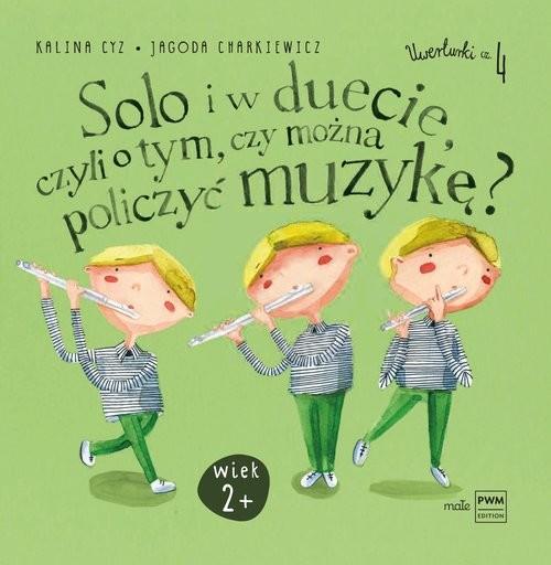 okładka Solo i w duecie, czyli o tym, czy można policzyć muzykę?, Książka | Kalina Cyz, Jagoda Charkiewicz