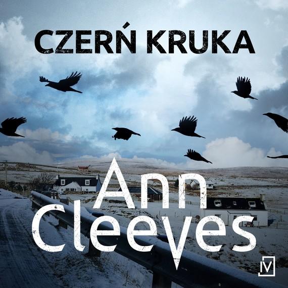 okładka Czerń krukaaudiobook | MP3 | Ann Cleeves