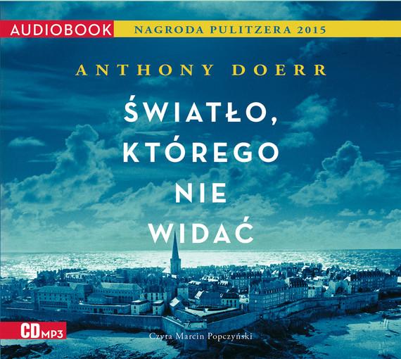 okładka Światło, którego nie widać, Audiobook | Anthony Doerr