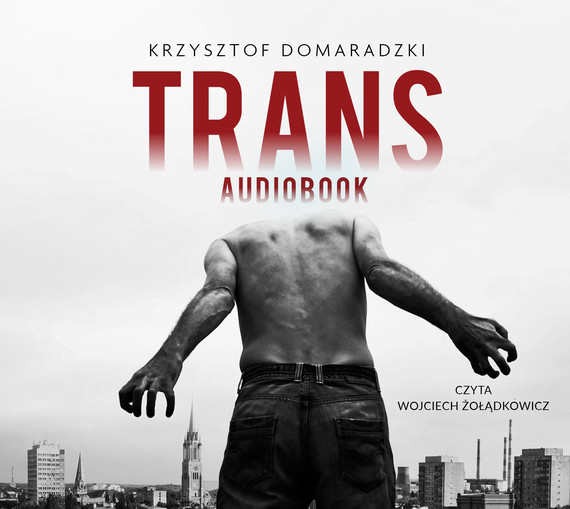 okładka Trans, Audiobook | Krzysztof Domaradzki
