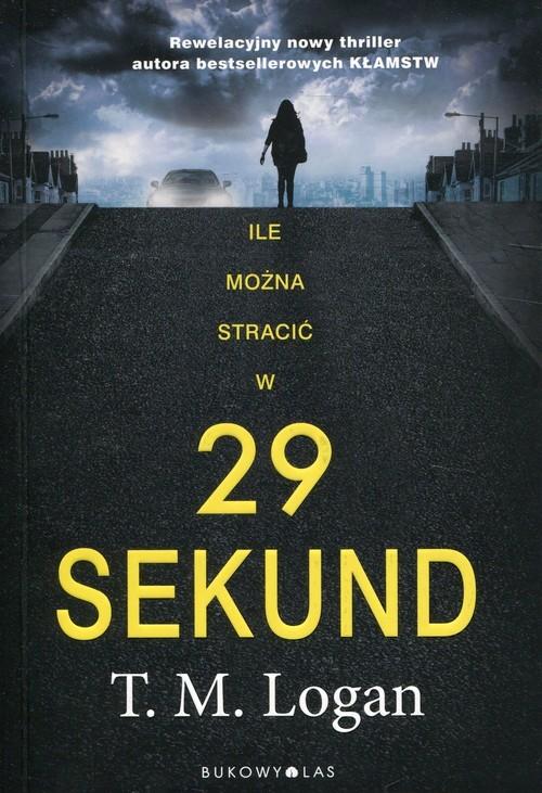 okładka 29 sekund, Książka | Logan T.M.