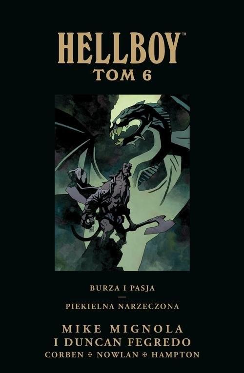 okładka Hellboy Tom 6 Burza i pasja Piekielna narzeczonaksiążka      Mike Mignola