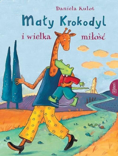 okładka Mały Krokodyl i wielka miłość, Książka | Kulot Daniela