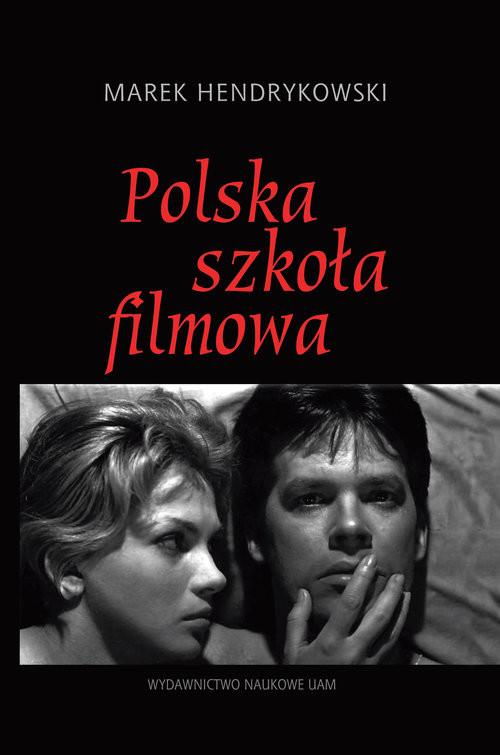 okładka Polska szkoła filmowa, Książka | Hendrykowski Marek