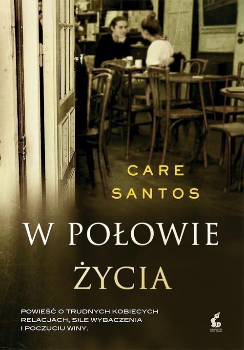 okładka W połowie życiaksiążka      Santos Care
